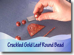 Applying Crackled Gold Leaf To Round Beads