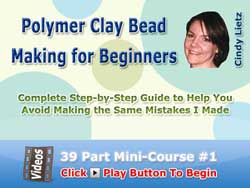 Course #1 - Polymer Clay Bead Making for Beginners