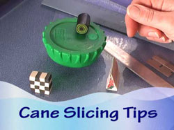 Cane Slicing Tips