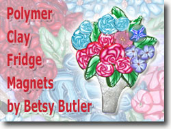 Polymer Clay Fridge Magnet by Betsy Butler
