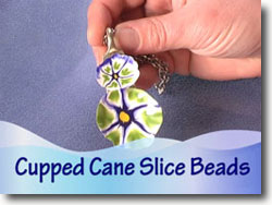 Cupped Cane Slice Beads
