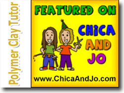 Polymer Clay Tutor Featured On Chica and Jo