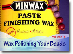 Wax Polishing Your Polymer Clay Beads
