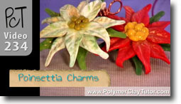 Poinsettia Charms - Polymer Clay Tutor