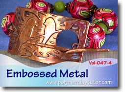 Embossed Metal - Polymer Clay Tutor