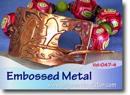 Embossed Metal - Polymer Clay Tutor