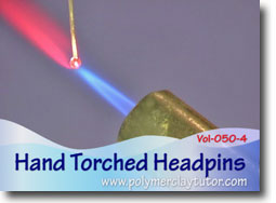 Hand Torched Headpins - Polymer Clay Tutor