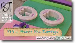 Pt 3 Sweet Pea Earrings - Polymer Clay Tutor