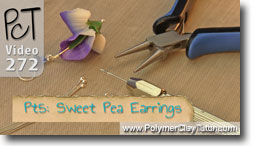Pt 5 Sweet Pea Earrings - Polymer Clay Tutor