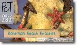 Pt 1 Bohemian Beach Bracelet - Polymer Clay Tutor