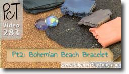 Pt 2 Bohemian Beach Bracelet - Polymer Clay Tutor