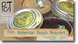 Pt 4 Bohemian Beach Bracelet - Polymer Clay Tutor