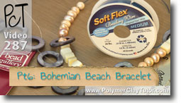 Pt 6 Bohemian Beach Bracelet - Polymer Clay Tutor