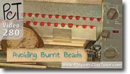 Avoid Burnt Beads