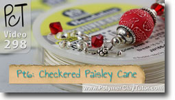 Pt 6 Checkered Paisley Cane and Bracelet Project - Polymer Clay Tutor