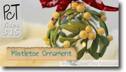 Pt 1 Mistletoe Ornament - Polymer Clay Tutor