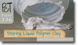 How Not To Store Liquid Polymer Clay