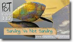 Sanding vs Not Sanding Polymer Clay
