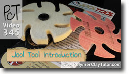 Jool Tool Introduction Polymer Clay Tutor