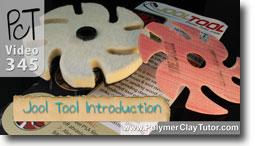 Jool Tool Introduction Polymer Clay Tutor