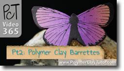 Pt 2 French Barrettes - Polymer Clay Tutor