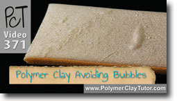 Avoiding Bubbles Polymer Clay