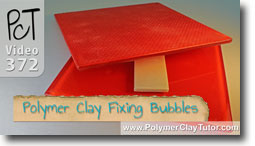 Polymer Clay Fixing Bubbles