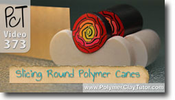 Slicing Round Polymer Canes