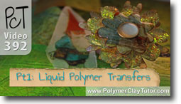 Liquid Clay transfers - Polymer Clay Tutor