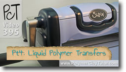 Pt 4 Liquid Polymer Transfers - Polymer Clay Tutor