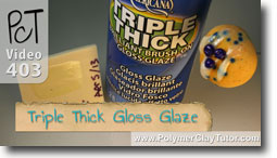 Triple Thick Gloss Glaze on Polymer Clay