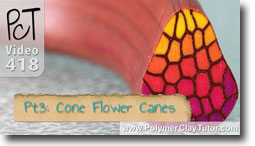 Pt 3 Cone Flower Canes - Polymer Clay Tutor