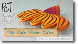 Pt 5 Cone Flower Canes - Polymer Clay Tutor