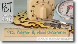 Pt 2 Polymer & Wood Ornaments Tutorial - Polymer Clay Tutor