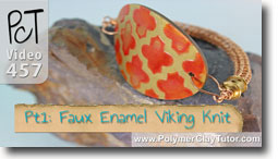 Faux Enamel and Viking Knit - Polymer Clay Tutor