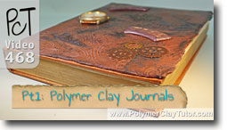 Polymer Clay Journals and Altered Books - Polymer Clay Tutor