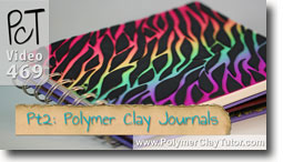 Pt 2 Polymer Clay Journals & Altered Books - Polymer Clay Tutor