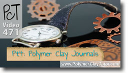 Pt 4 Polymer Clay Journals & Altered Books - Polymer Clay Tutor