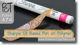 Sharpie Oil Based Pens on Polymer Clay