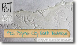 Pt 2 Polymer Clay Batik Technique - Polymer Clay Tutor