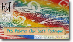 Pt 3 Polymer Clay Batik Technique - Polymer Clay Tutor