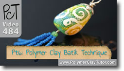 Pt 6 Polymer Clay Batik Technique - Polymer Clay Tutor