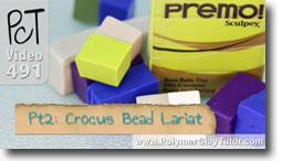 Pt 2 Crocus Bead Lariat - Polymer Clay Tutor