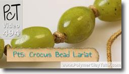 Pt 5 Crocus Bead Lariat - Polymer Clay Tutor