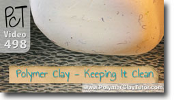 Keeping Your Clay Clean