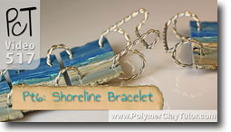 Pt 6 Shoreline Bracelet Tutorial - Polymer Clay Tutor