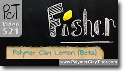 Fisher Lietz Polymer Clay Lemon