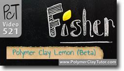 Fisher Lietz Polymer Clay Lemon