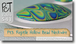 Pt 3 Reptile Pattern Hollow Lentil Bead Neckwire Tutorial - Polymer Clay Tutor