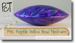 Pt 5 Reptile Pattern Hollow Lentil Bead Neckwire Tutorial - Polymer Clay Tutor